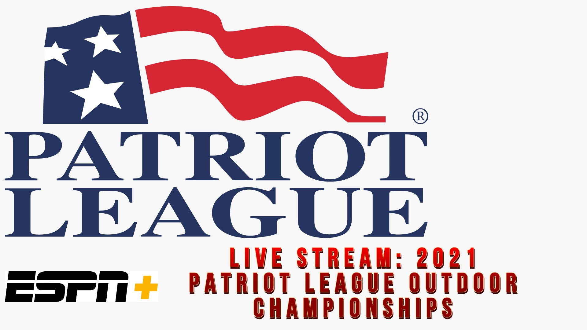 2021_Patriot_League_Outdoor_Championships_Watch_Stream
